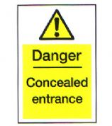 Danger Concealed Entrance 3